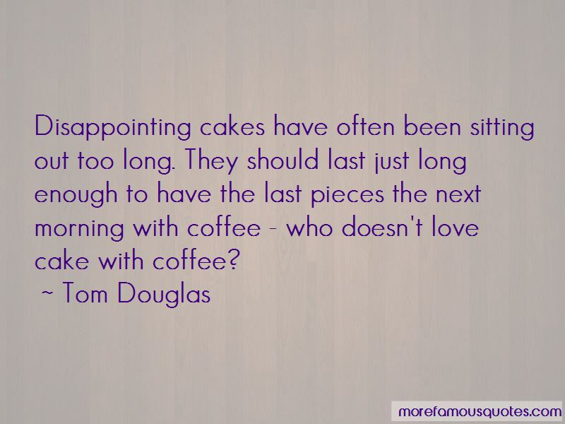 Cake And Coffee Quotes Pictures 3
