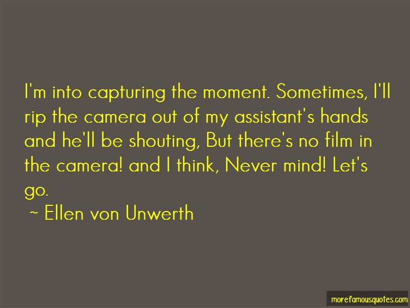 Capturing The Moment Quotes Pictures 2