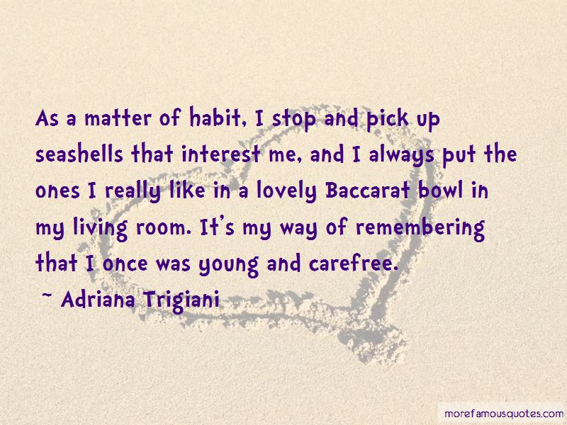 Quotes About Carefree: top 172 Carefree quotes from famous ...