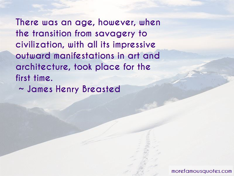 Quotes About Civilization Vs Savagery