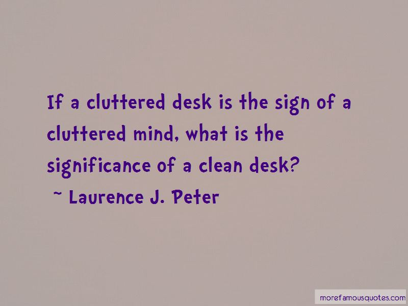 Quotes About Cluttered Desk