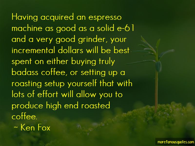 Quotes About Coffee Roasting Top 4 Coffee Roasting Quotes From Famous Authors