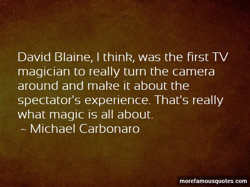 Quotes About David Blaine
