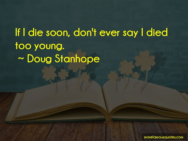 Quotes About Died Too Young