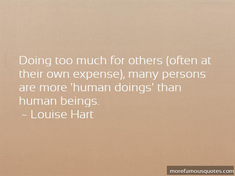 Quotes About Doing Too Much For Others