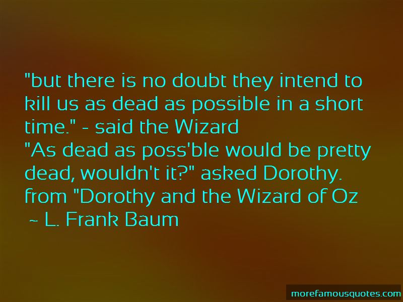Dorothy From The Wizard Of Oz Quotes Pictures 4