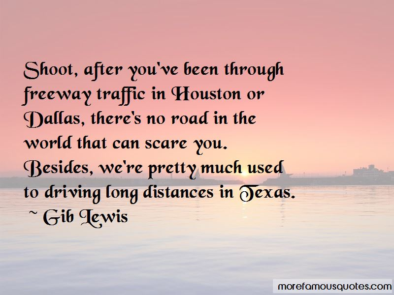 Driving Long Distances Quotes Pictures 2