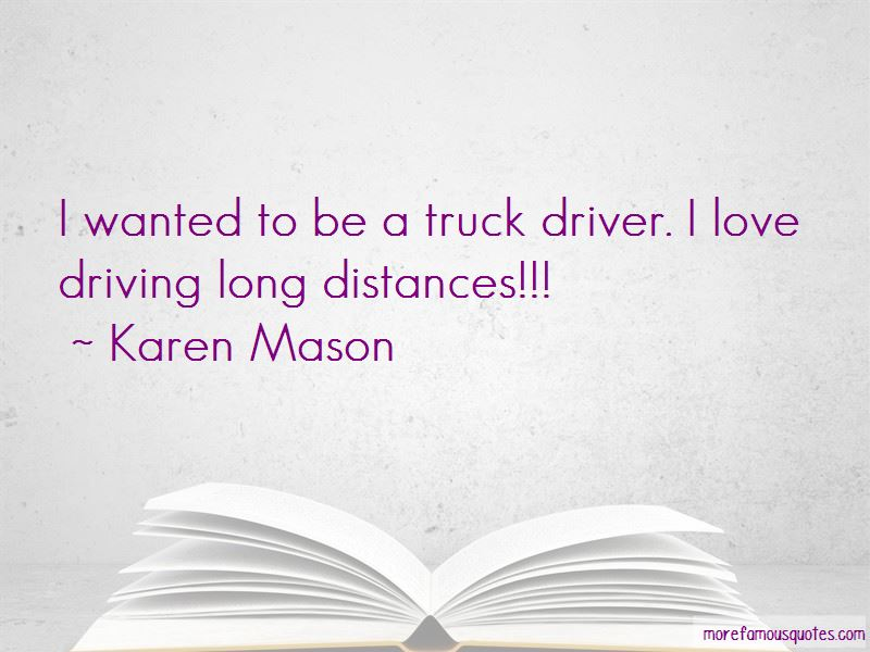 Quotes About Driving Long Distances