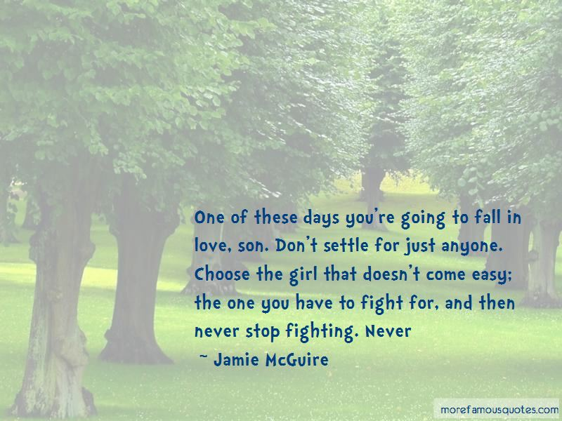 Quotes About Fighting For The Girl You Love