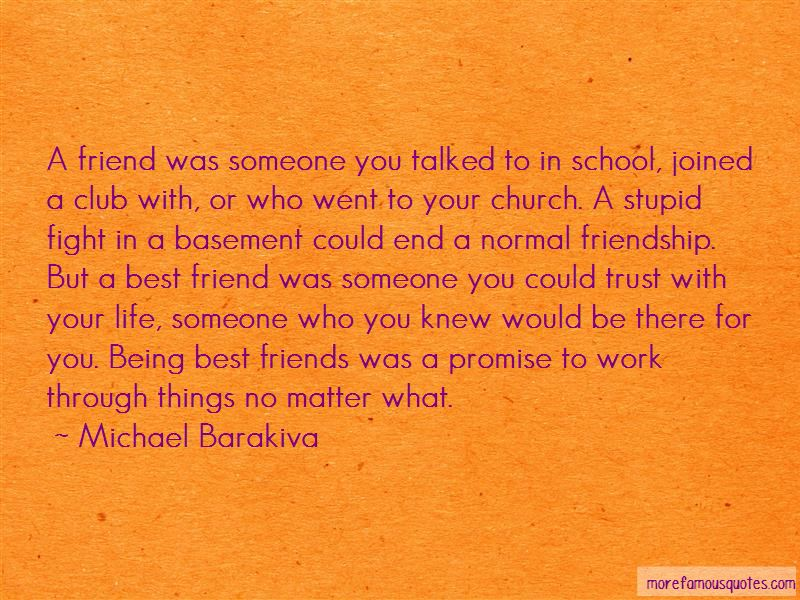 Quotes About Friends Being There No Matter What