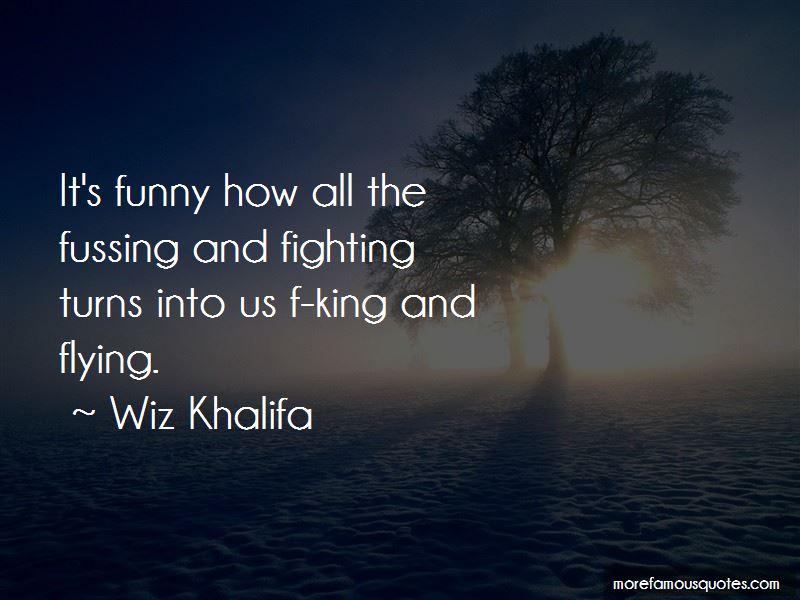 Fussing And Fighting Quotes Pictures 2