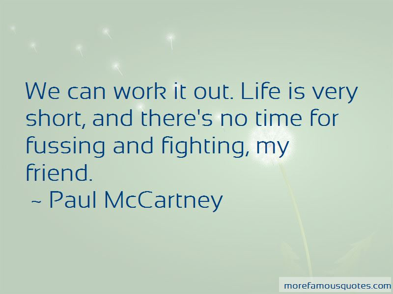 Quotes About Fussing And Fighting