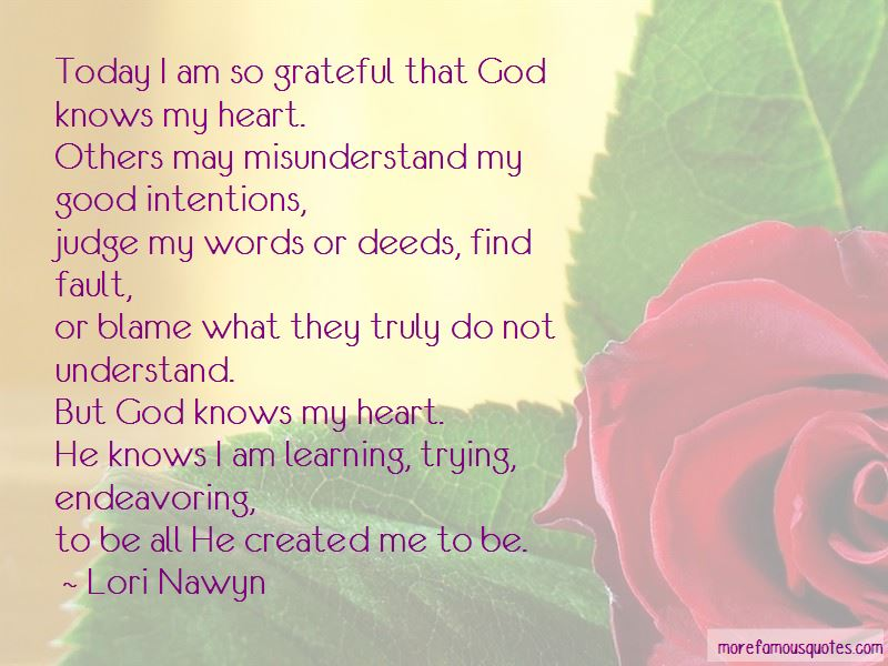 Quotes About God Knows My Heart