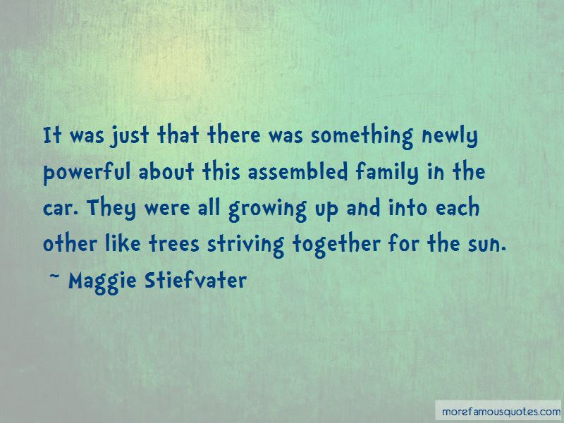 Growing Family Trees Quotes Pictures 2