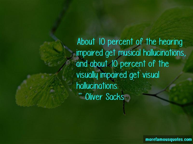 Hallucinations Quotes Pictures 2