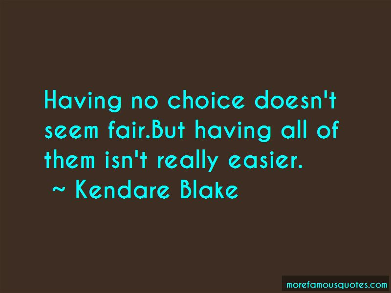 Quotes About Having No Choice