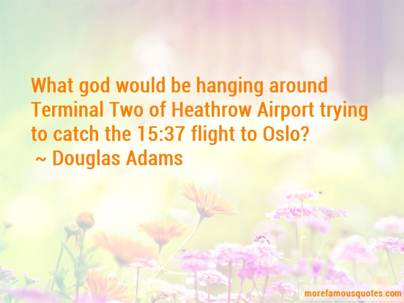 Heathrow Airport Quotes Pictures 3