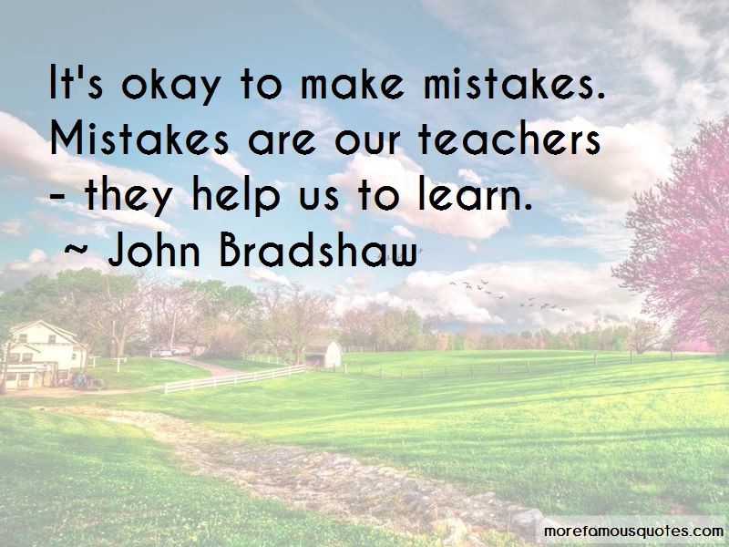 Quotes About It's Okay To Make Mistakes