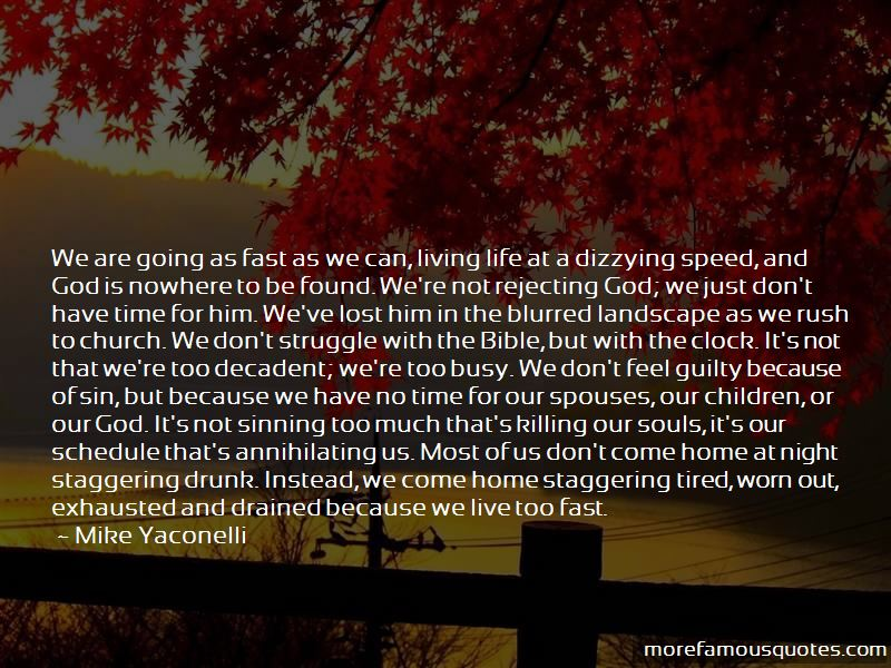 Living Life Too Fast Quotes Pictures 2
