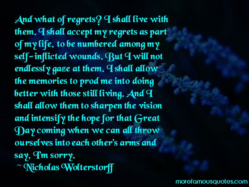 Living Life With No Regrets Quotes Pictures 3