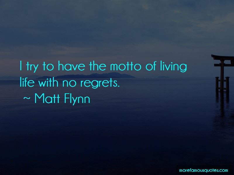 Quotes About Living Life With No Regrets
