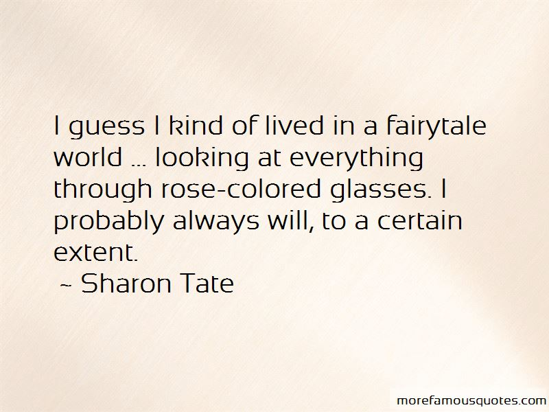 Quotes About Looking Through Rose Colored Glasses