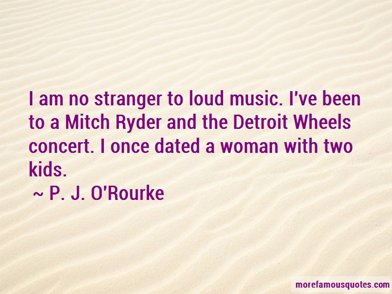 Quotes About Loud Music