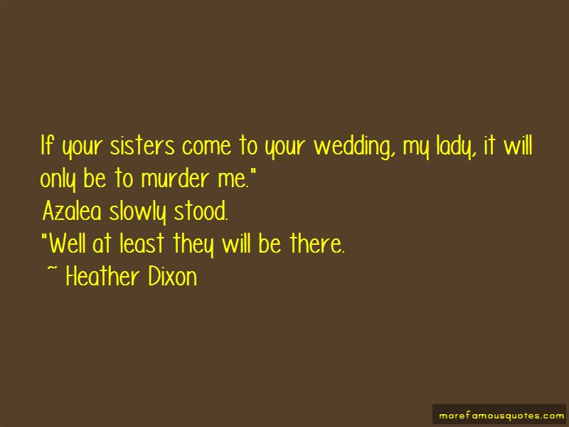 My Sister's Wedding Quotes Pictures 4