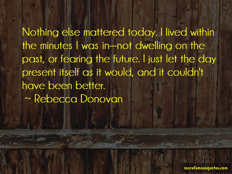 Quotes About Not Fearing The Future