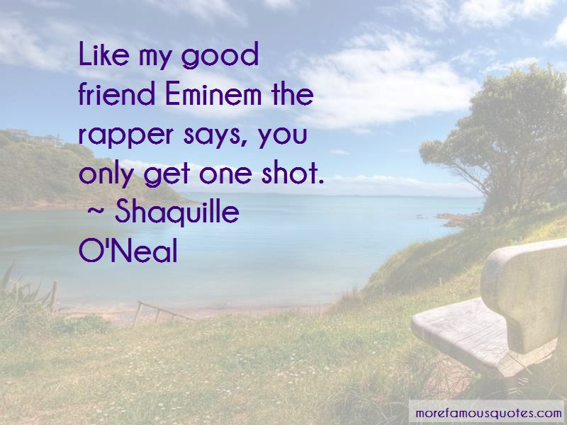 Quotes About One Shot