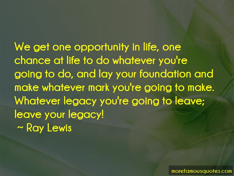 Quotes About Opportunity In Life