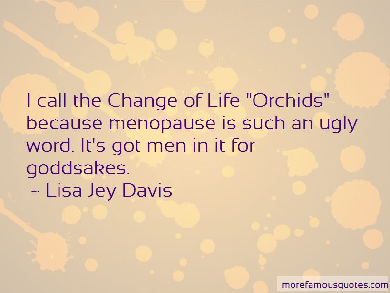 Quotes About Orchids And Life