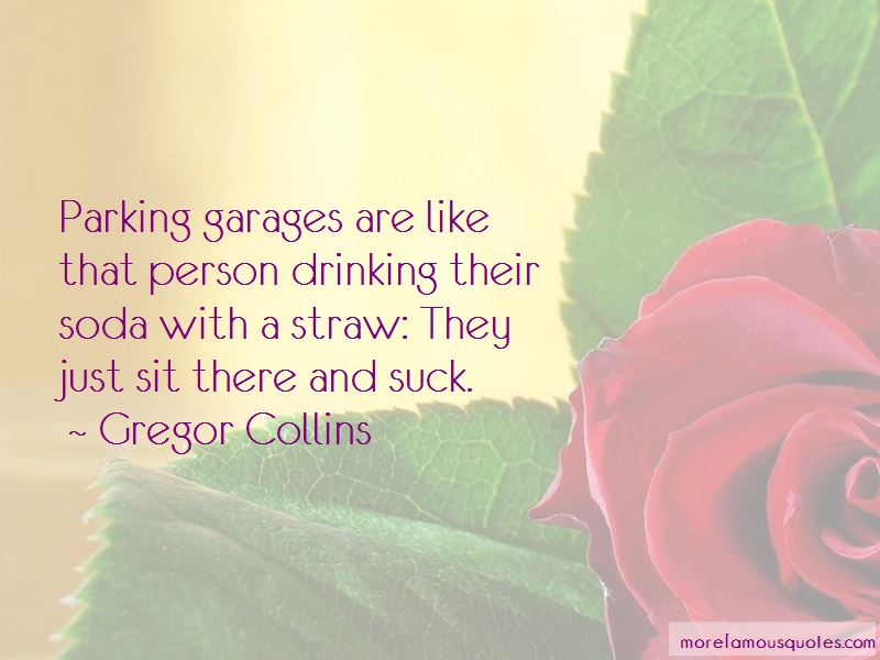 Quotes About Parking Garages