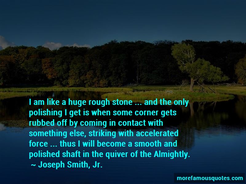 Polishing A Stone Quotes Pictures 3