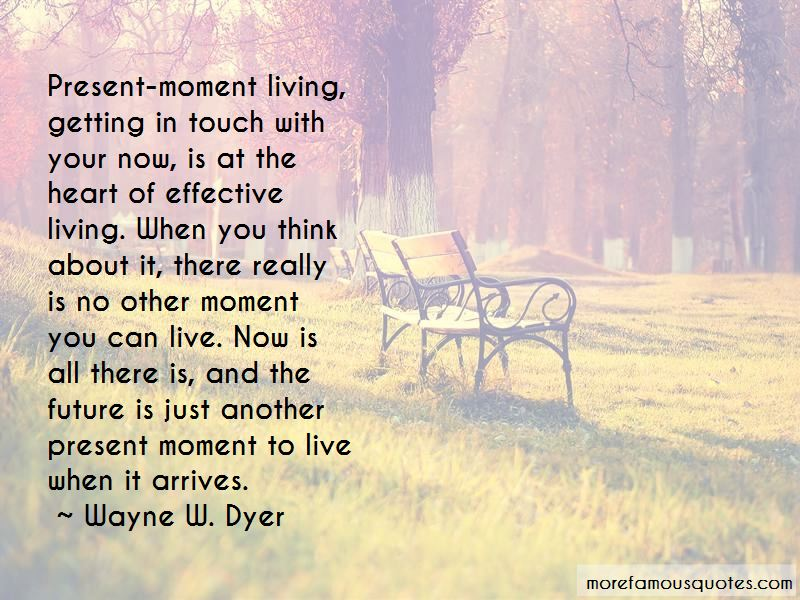 Quotes About Present Moment Living