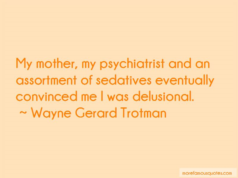 Quotes About Sedatives