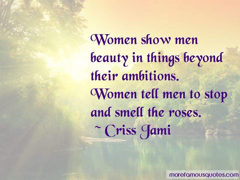 Quotes About Stop And Smell The Roses