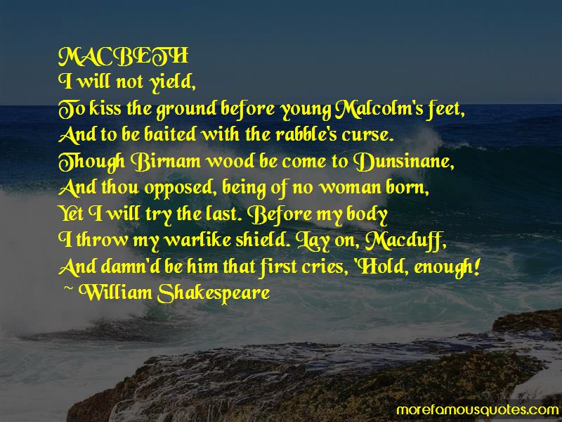 Quotes About The Curse Of Macbeth