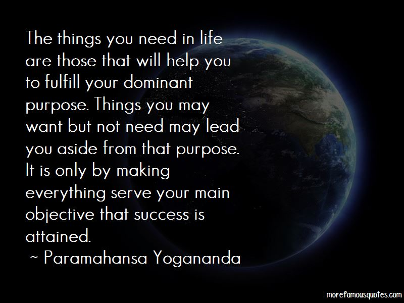 Quotes About Things You Need In Life