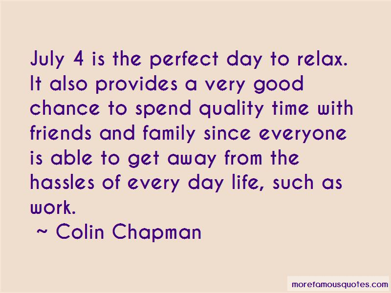 Quotes About Time With Friends And Family
