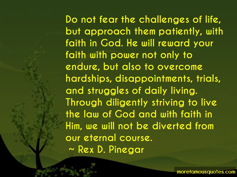 Quotes About Trials In Life With God Top 8 Trials In Life With God