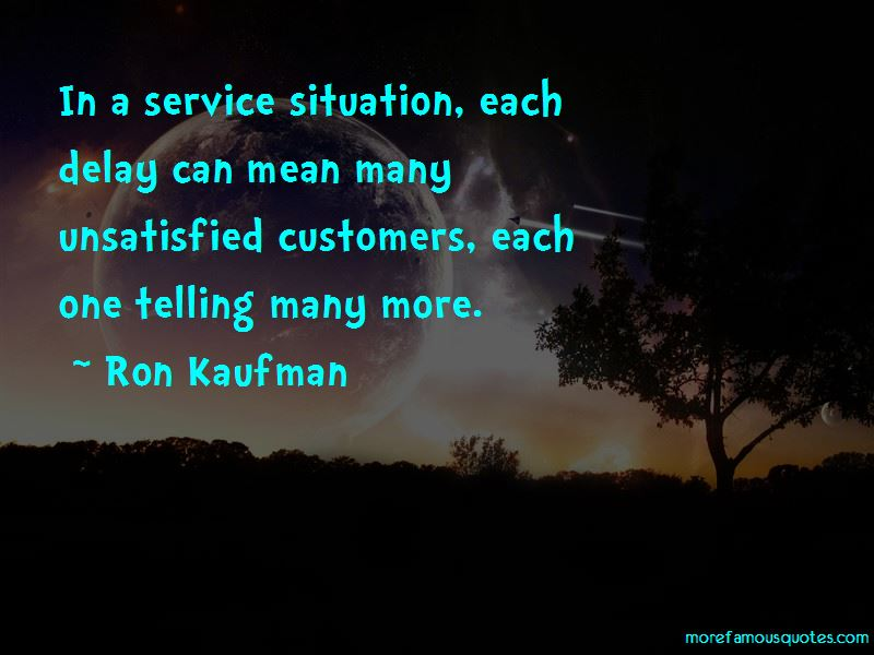 Quotes About Unsatisfied Customers
