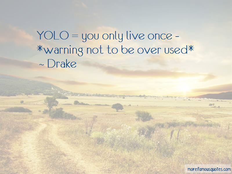 Quotes About Yolo
