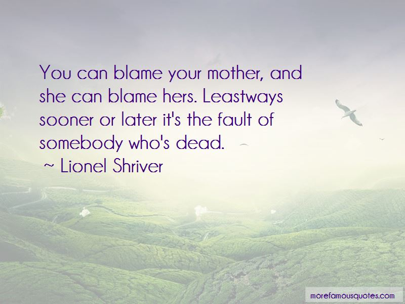 Quotes About Your Dead Mother