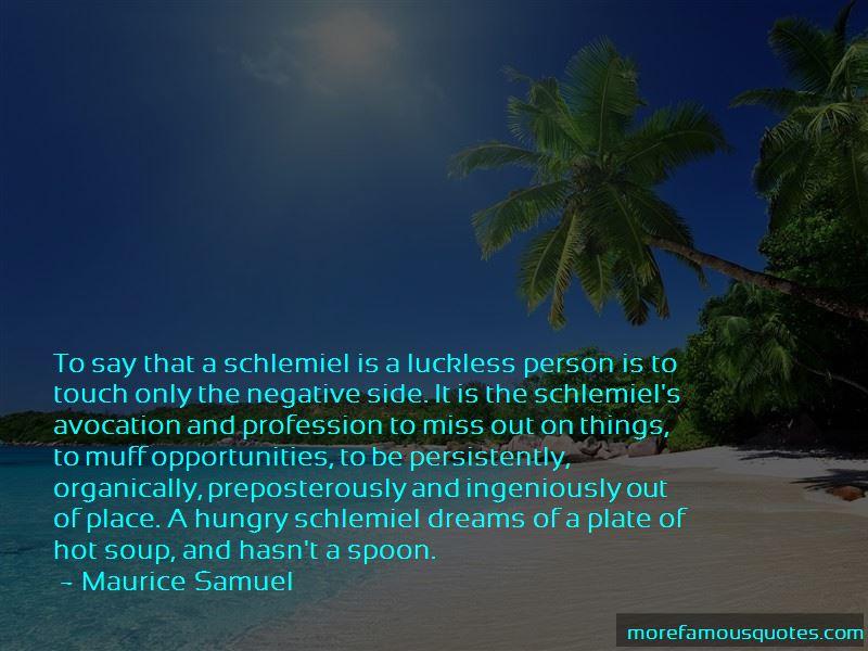 Schlemiel Quotes