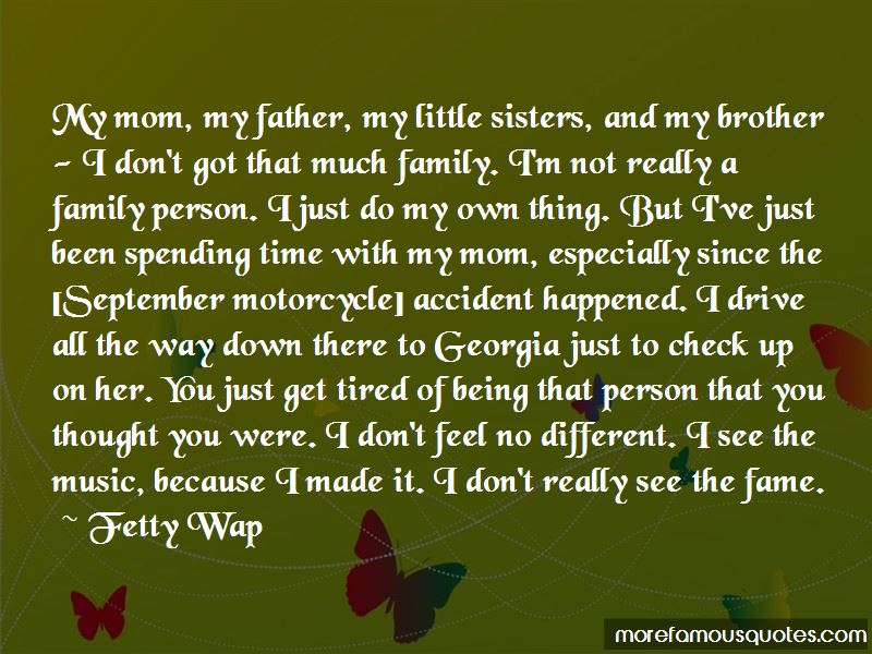 Spending Time With My Mom Quotes