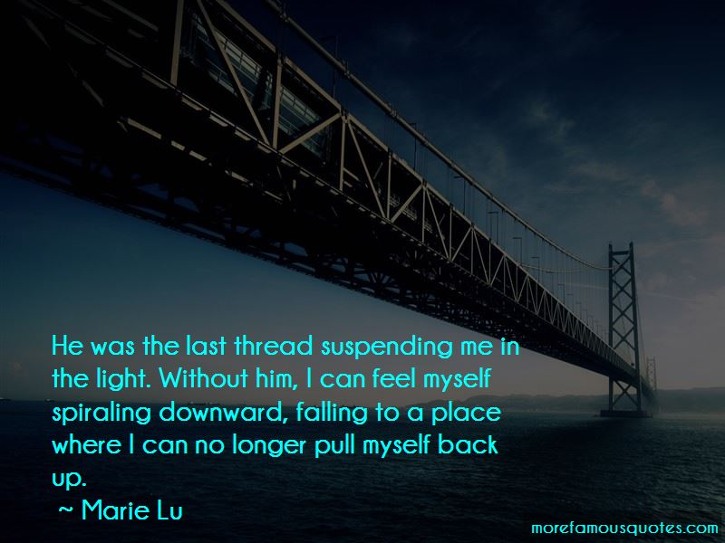 Spiraling Downward Quotes Pictures 4