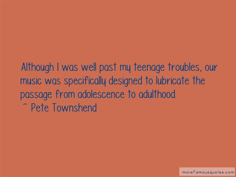 Teenage Troubles Quotes