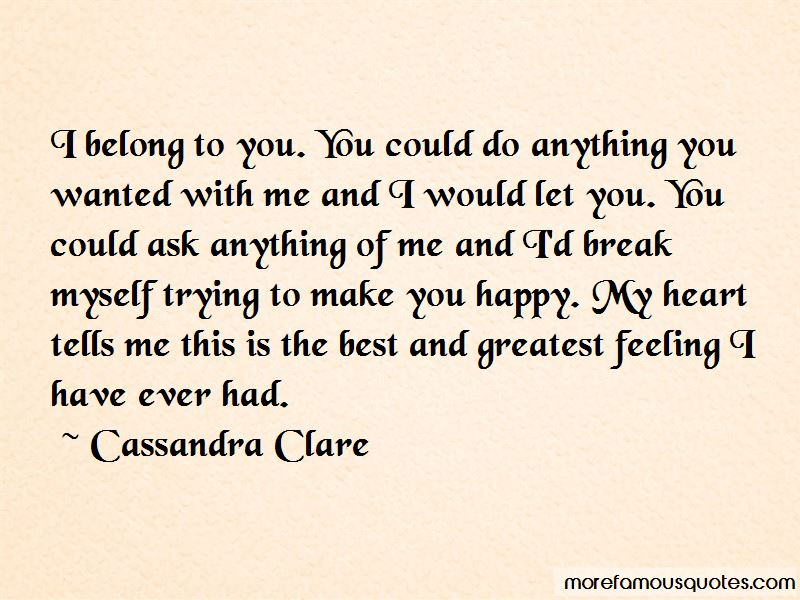 Trying To Make You Happy Quotes Pictures 4