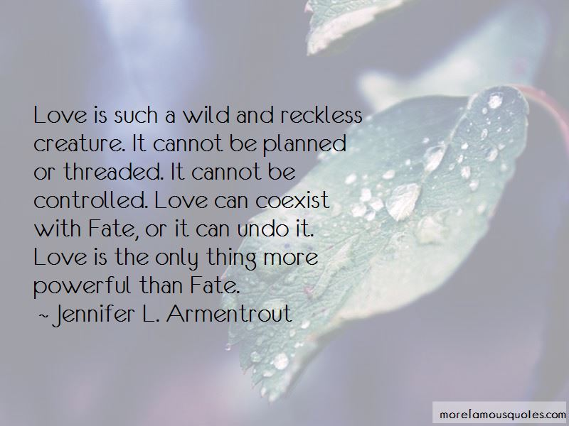 Wild And Reckless Quotes